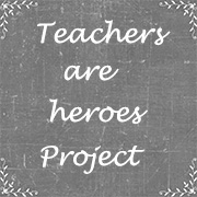 Teachers are heroes project